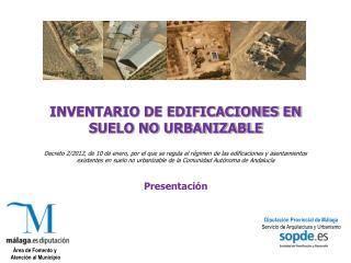 INVENTARIO DE EDIFICACIONES EN SUELO NO URBANIZABLE