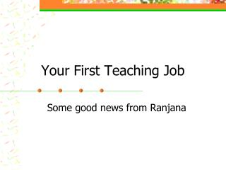 Your First Teaching Job