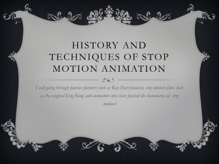 History and techniques of stop motion animation