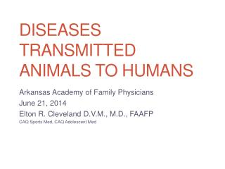 Diseases Transmitted Animals to Humans