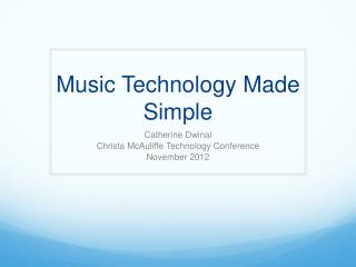 Music Technology Made Simple