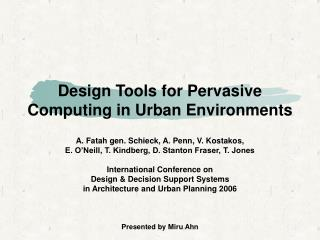 Design Tools for Pervasive Computing in Urban Environments