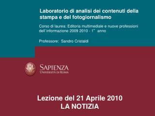 Corso di laurea: Editoria multimediale e nuove professioni dell`informazione 2009 2010 - 1°anno