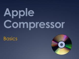 Apple Compressor