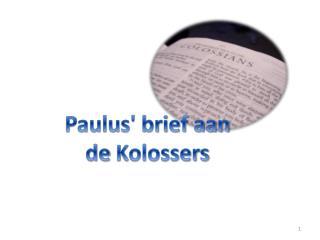 Paulus' brief aan de  Kolossers