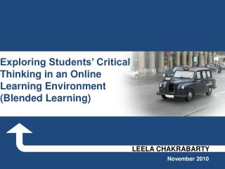 Exploring Students' Critical Thinking in an Online Learning Environment (Blended Learning)