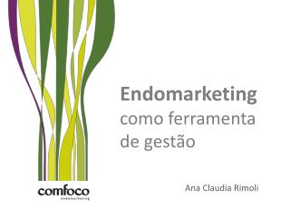 Endomarketing  como ferramenta de gest�o
