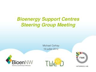 Bioenergy Support Centres Steering Group Meeting