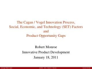 Robert Monroe Innovative Product Development January 18, 2011