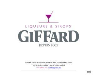 GIFFARD- Avenue de la Violette- BP 30037- 49241 Avrill� (ANGERS)- France
