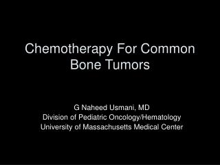 Chemotherapy For Common Bone Tumors