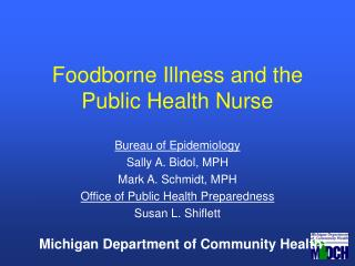 Foodborne Illness and the Public Health Nurse