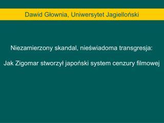 Dawid Głownia, Uniwersytet Jagielloński