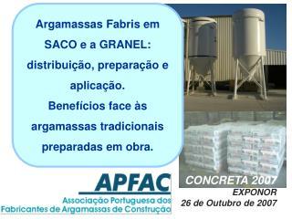 Argamassas Fabris em SACO e a GRANEL:  distribuição, preparação e aplicação.