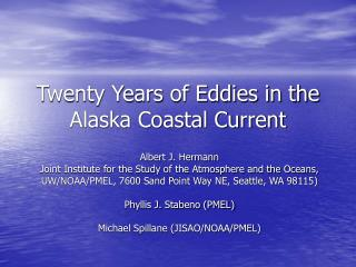 Twenty Years of Eddies in the Alaska Coastal Current