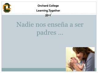 Nadie nos enseña a ser padres …