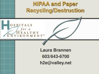HIPAA and Paper Recycling/Destruction