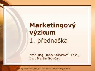 Marketingov� v�zkum