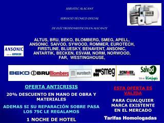 SERVITEC ALACANT SERVICIO TÉCNICO OFICIAL  DE ELÉCTRODOMESTICOS EN ALICANTE