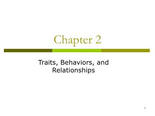 Traits, Behaviors, and Relationships