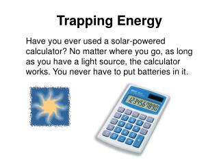 Trapping Energy