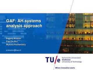 GAF: AH systems  analysis approach