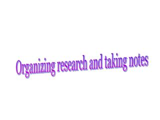 Organizing research and taking notes