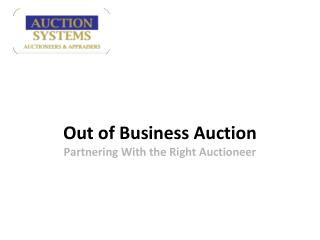Auction Systems: Out of Business Auction
