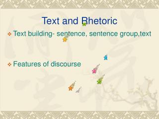 Text and Rhetoric