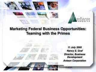 Marketing Federal Business Opportunities: Teaming with the Primes