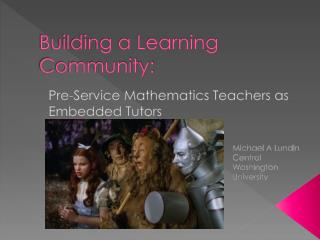 Building a Learning Community:
