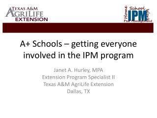 A+ Schools – getting everyone involved in the IPM program