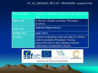 VY_52_INOVACE_PŘ.9.23 –PRVOHORY- pracovní list
