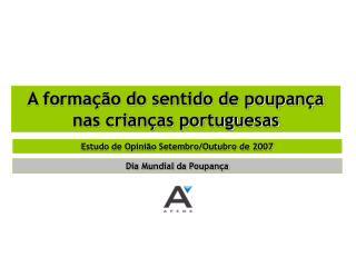 A formação do sentido de poupança nas crianças portuguesas