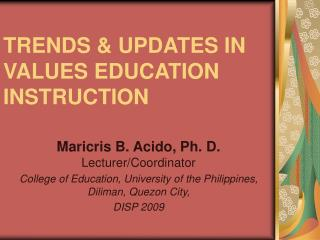 TRENDS & UPDATES IN VALUES EDUCATION INSTRUCTION