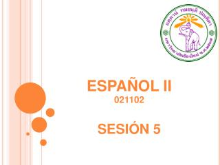 ESPAÑOL II 021102