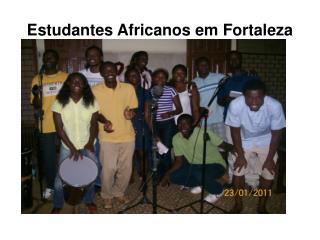 Estudantes Africanos em Fortaleza