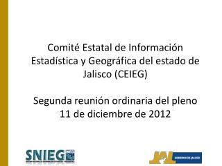 Comité Estatal de Información Estadística y Geográfica del estado de Jalisco (CEIEG )