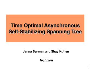 Time Optimal Asynchronous Self-Stabilizing Spanning Tree