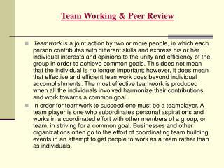 Team Working & Peer Review