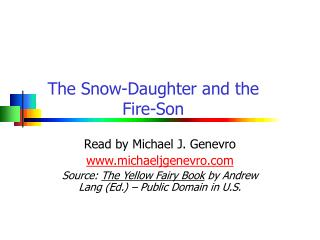 The Snow-Daughter and the Fire-Son