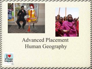 Advanced Placement� Human Geography