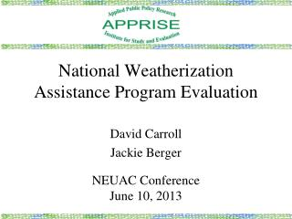National Weatherization Assistance Program Evaluation