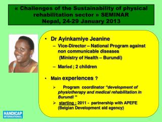 Dr  Ayinkamiye  Jeanine Vice-Director – National  P rogram against  non communicable diseases