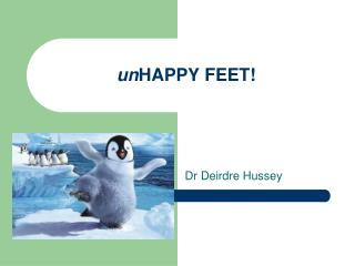un HAPPY FEET!