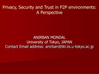 Privacy, Security and Trust in P2P environments: A Perspective