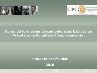 Prof.: Lic. Fabián Olaz 2010