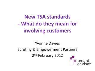 New TSA standards - What do they mean for involving customers