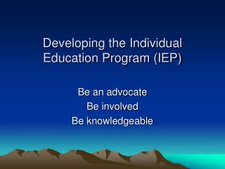 Developing the Individual Education Program (IEP)