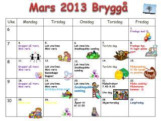 Mars  2013  Bryggå
